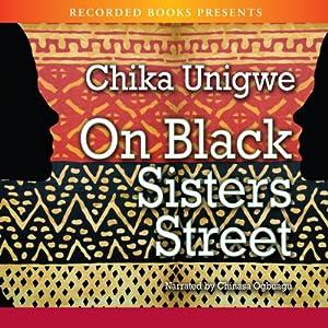 On Black Sister's Street | [Chika Unigwe]