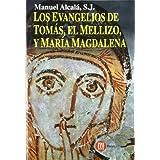 Los evangelios de Tomás, el mellizo y María Magdalena