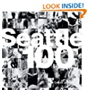 Seattle 100: Portrait of a City (Voices That Matter)