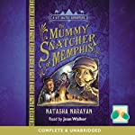 The Mummy Snatcher of Memphis | Natasha Narayan