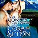 The Cowgirl Ropes a Billionaire (       UNABRIDGED) by Cora Seton Narrated by Amy Rubinate