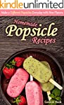 Homemade Popsicle Recipes: Make a Dif...