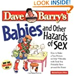 Babies and Other Hazards of Sex: How...