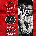 One Dangerous Night: Beneath the Secrets Prelude Audiobook by Lisa Renee Jones Narrated by Eric Michael Summerer