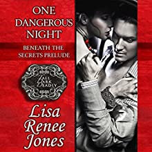 One Dangerous Night: Beneath the Secrets Prelude Audiobook by Lisa Renee Jones Narrated by Eric Michael Summerer