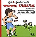 Les 4 saisons de Mimi Cracra : Le pri...