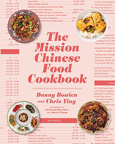 The Mission Chinese Food Cookbook by Danny Bowien, Chris Ying