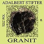 Granit | Adalbert Stifter