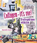 Collagen - it's me!: Kreativspielr�um...