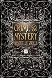 Crime & Mystery Short Stories (Gothic Fantasy)
