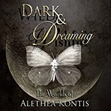 Wild and Wishful, Dark and Dreaming: The Worlds of Alethea Kontis Audiobook by Alethea Kontis Narrated by Alethea Kontis, Kate Baker