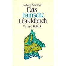 Das bairische Dialektbuch