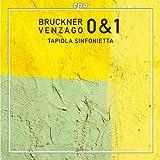 Bruckner: Symphony No. 0 in D Minor, No. 1 in C Minor