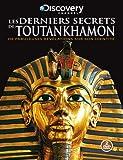 echange, troc Les Derniers Secrets de Toutankhamon - 2 DVD - Discovery Channel