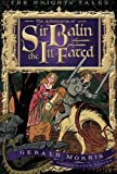 img - for The Adventures of Sir Balin the Ill-Fated (The Knights  Tales Series) book / textbook / text book