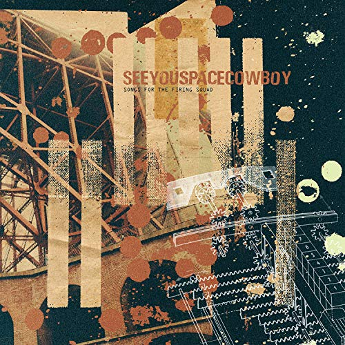 Vinilo : Seeyouspacecowboy - Songs For The Firing Squad (LP Vinyl)