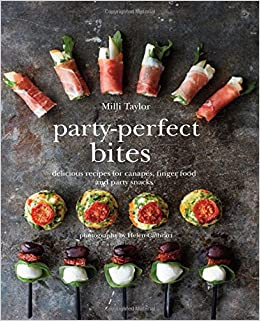 Party perfect bites 100 delicious recipes for canapes for Canape cookbook