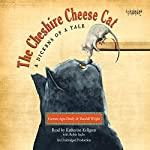 The Cheshire Cheese Cat: A Dickens of a Tale | Carmen Agra Deedy,Randall Wright