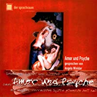 Amor und Psyche Hörbuch