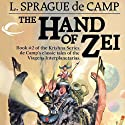 The Hand of Zei: Krishna, Book 2 (       UNABRIDGED) by L. Sprague de Camp Narrated by Michael McConnohie