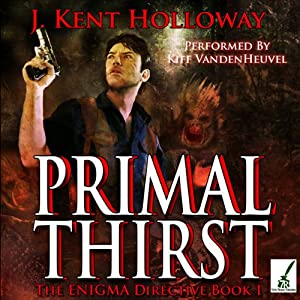 Primal Thirst | [J. Kent Holloway]