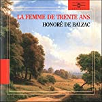 La femme de trente ans | Honoré de Balzac