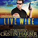 Live Wire: Titan, Book 10 Audiobook by Cristin Harber Narrated by Jeffrey Kafer