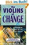 The Violins of Change - A Prophetic U...
