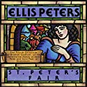 St. Peter's Fair: The Fourth Chronicle of Brother Cadfael Audiobook by Ellis Peters Narrated by Johanna Ward