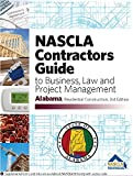 img - for Alabama - NASCLA Contractors Guide to Business, Law and Project Management, AL Residential Construction 3rd Edition book / textbook / text book