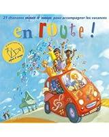 En route (21 chansons enfance et musique pour accompagner les vacances)