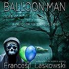 Balloon Man Hörbuch von Frances Laskowski Gesprochen von: Homer V Jones