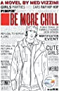 Be More Chill (Turtleback School & Library Binding Edition)