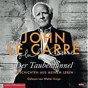 Der Taubentunnel: Geschichten aus meinem Leben: 10 CDs