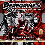The Peregrine Omnibus, Volume One | Barry Reese