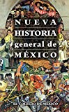 img - for Nueva historia general de M xico (Spanish Edition) book / textbook / text book