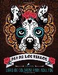 Dia De Los Perros: Libro De Colorear...