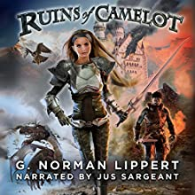 Ruins of Camelot Audiobook by G. Norman Lippert Narrated by Jus Sargeant