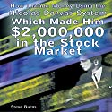 How I Made Money Using the Nicolas Darvas System, Which Made Him $2,000,000 in the Stock Market Audiobook by Steve Burns Narrated by Jason McCoy