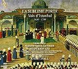 La Sublime Porte / The Sublime Gate: Voices of Istanbul
