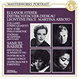 Samuel Barber: Knoxville: Summer of 1915; Dover Beach; Hermit Songs; Andromache's Farewell