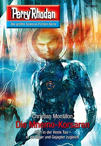 Perry Rhodan 2851: Die Mnemo-Korsaren (Heftroman): Perry Rhodan-Zyklus
