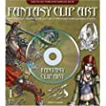 Fantasy Clip Art: Everything You Need To Create Your Own Professional-looking Fantasy Artwork (CD Rom & Book)