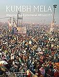 img - for Kumbh Mela: Mapping the Ephemeral Mega City book / textbook / text book