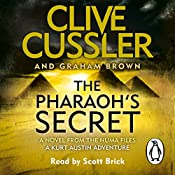 The Pharaoh's Secret: NUMA Files #13 | Clive Cussler, Graham Brown