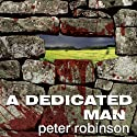 A Dedicated Man: An Inspector Banks Novel Audiobook by Peter Robinson Narrated by James Langton
