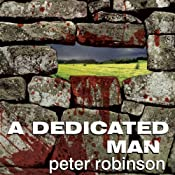 A Dedicated Man: An Inspector Banks Novel | [Peter Robinson]
