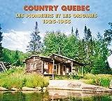 echange, troc Compilation - Country Québec : Les Pionniers Et Les Origines (1925-1955)