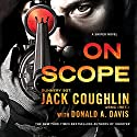 On Scope: A Sniper Novel (       UNABRIDGED) by Jack Coughlin, Donald A. Davis Narrated by Luke Daniels