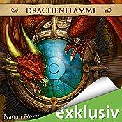 Drachenflamme (Die Feuerreiter Seiner Majestät 6) | Naomi Novik